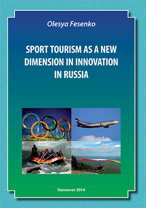 Olesya Fesenko - Sport tourism as a new dimension in innovation in Russia